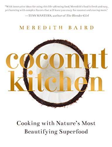 Coconut Kitchen: Nature's Most Beautifying Food