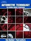Automotive Technology : For General Service Technicians, Haefner, Ronald G., 1418013412