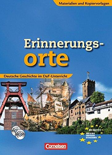 erinnerungsorte-deutsche-geschichte-im-daf-unterricht-materialien-und-kopiervorlagen-mit-dokumenten-cd-rom-und-cd