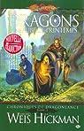 Lancedragon - Chroniques de Lancedragon, tome 3 : Dragons d'une aube de printemps par Weis