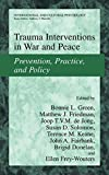 Trauma Interventions in War and