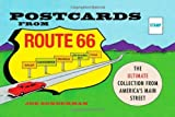 img - for Postcards from Route 66: The Ultimate Collection from America's Main Street by Joe Sonderman (2014-06-15) book / textbook / text book