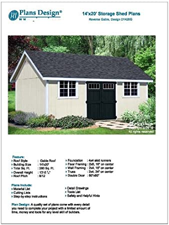 How To Build A Storage Shed 14 X 20 Reverse Gable Roof Style Design D1420g Material List Included Woodworking Project Plans Amazon Com