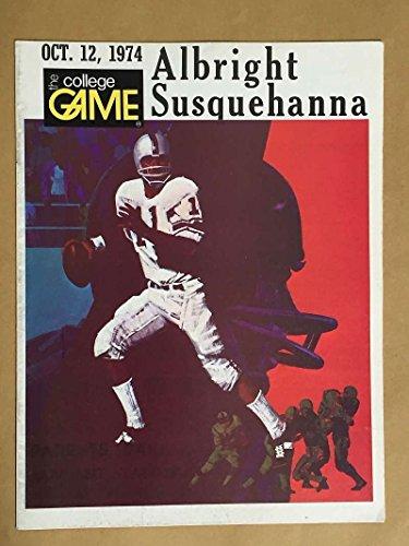 - SUSQUEHANNA (PA) ALBRIGHT (PA) COLLEGE FOOTBALL PROGRAM - 1974 - EX