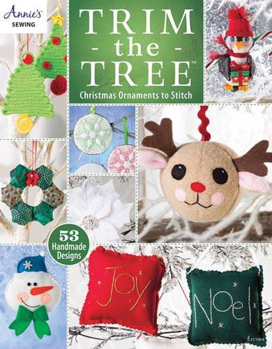Trim the Tree: Christmas Ornaments to Stitch (Annie's Sewing) pdf epub