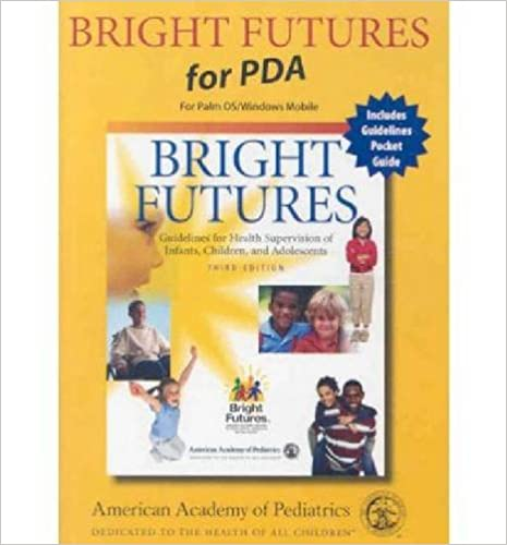 Ilmaiset tilikirjat pdf-lataus Bright Futures for PDA: Guidelines for Health Supervision of Infants, Children and Adolescents 1581102909 in Finnish PDF ePub