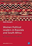 """Naleli Morojele, """"Women Political Leaders in Rwanda and South Africa: Narratives of Triumph and Loss"""" (Barbara Budrich, 2016)"""