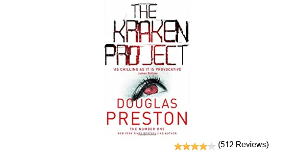 4e89bd0f4 The Kraken Project (Wyman Ford)  Douglas Preston  9781447274384   Amazon.com  Books