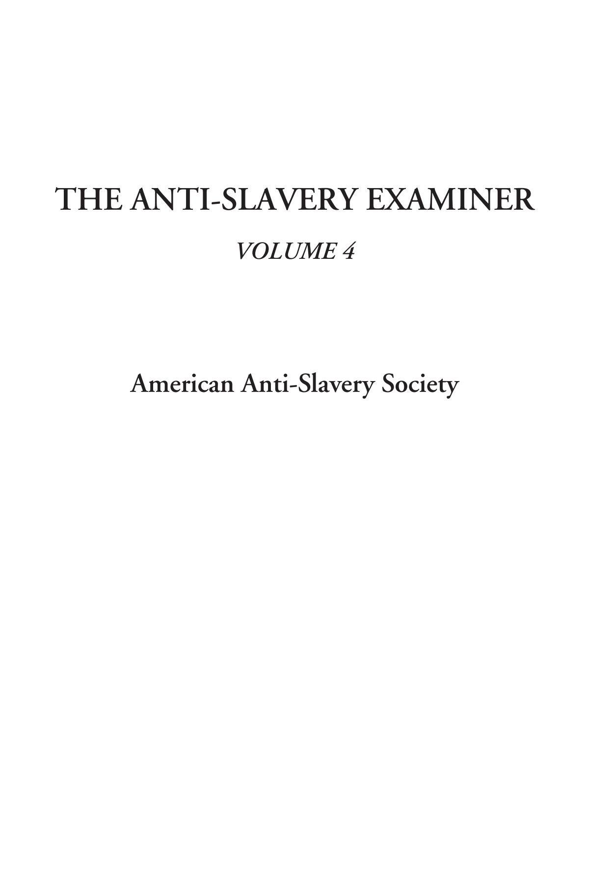 Read Online The Anti-Slavery Examiner, Volume 4 ebook
