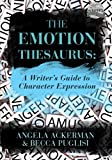 Best Gifts For Writers - The Emotion Thesaurus: A Writer's Guide to Character Review
