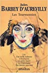 Les Tourmentées - Omnibus par Jules Barbey d'Aurévilly