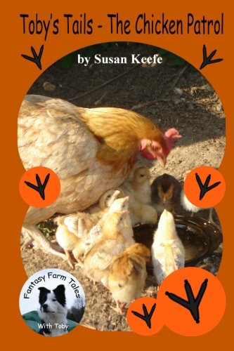 Download Toby's Tails - The Chicken Patrol (Fantasy Farm Tails) (Volume 2) PDF