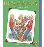 BY Lindman, Maj ( Author ) [{ Flicka, Ricka, Dicka Go to Market By Lindman, Maj ( Author ) Mar - 01- 2012 ( Hardcover ) } ]