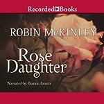 Rose Daughter | Robin McKinley