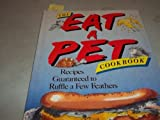 The Eat Your Pet Cookbook, Russell Jones, 0671683748