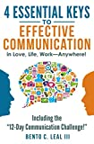 4 Essential Keys to Effective Communication in
