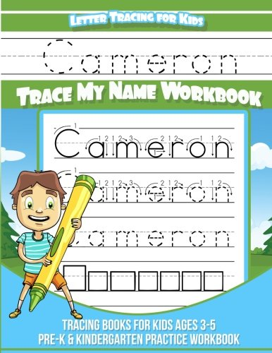 Letter Tracing for Kids Cameron Trace my Name Workbook: Tracing Books for Kids ages 3 - 5 Pre-K & Kindergarten Practice Workbook