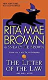 The Litter of the Law (Mrs. Murphy Mysteries (Paperback))