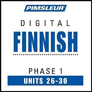 Finnish Phase 1, Unit 26-30 Audiobook