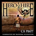 Hero for Hire: Eno the Thracian, Book 1 Audiobook by C.B. Pratt Narrated by Randal Schaffer