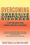 Overcoming Obsessive Compulsive Disorder (Overcoming Books)