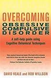 Overcoming Obsessive Compulsive Disorder: A Books on Prescription Title (Overcoming Books)