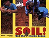 Soil! Get the Inside Scoop, David L. Lindbo and Others, 0891188487
