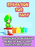 Colorful with Street Vehicles and Ball for Kids to Learn Colors in Funny Lesson