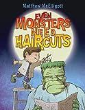 Even Monsters Need Haircuts, Matthew McElligott, 080278822X