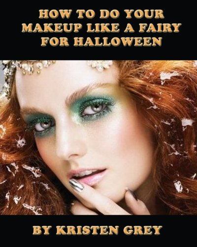 - How to Do Your Makeup Like a Fairy for Halloween
