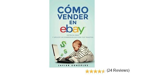Cómo vender en Ebay. Guía para vendedores particulares 2015 ...