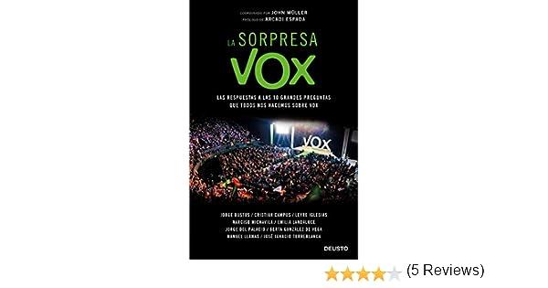 La sorpresa Vox: Las respuestas a las 10 grandes preguntas que ...