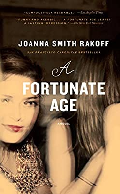 A Fortunate Age: A Novel