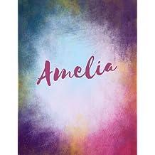 Amelia: Amelia personalized sketchbook/ journal/ blank book. Large 8.5 x 11 Attractive bright watercolor wash purple pink orange & blue tones. Cool elegant Lettering.