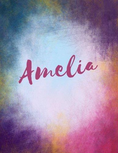 Read Online Amelia: Amelia personalized sketchbook/ journal/ blank book. Large 8.5 x 11 Attractive bright watercolor wash purple pink orange & blue tones. Cool elegant Lettering. PDF ePub ebook
