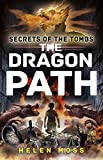 The Dragon Path (Secrets of the Tombs)