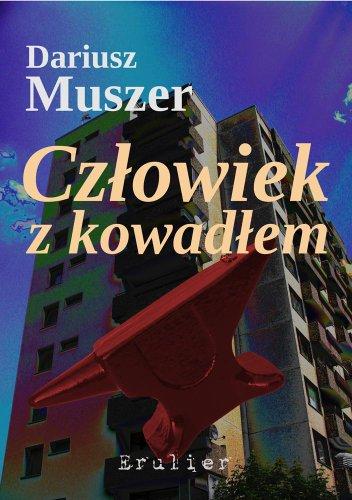Czlowiek z kowadlem (German Edition)