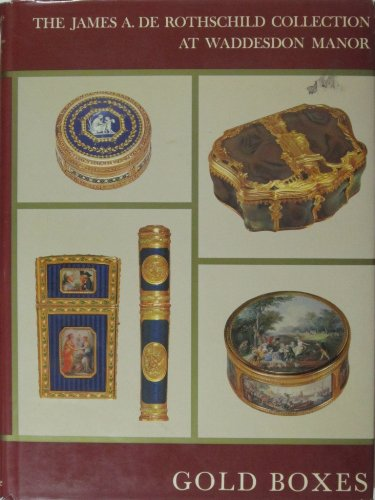 Rothschild Box (Gold Boxes and Miniatures of the Eighteenth Century : The James A. Rothschild Collection at Waddesdon Manor,)