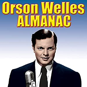 Orson Welles' Almanac Radio/TV Program