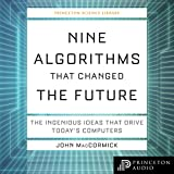 Nine Algorithms that Changed the Future: The