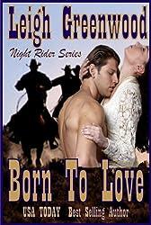 Born to Love (Night Riders Book 3)