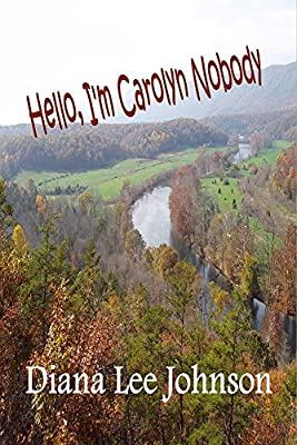 Hello, I'm Carolyn Nobody