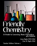 img - for Friendly Chemistry - Teacher Edition Volume 1: A Guide to Learning Basic Chemistry book / textbook / text book