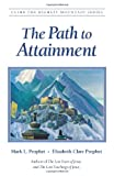 The Path to Attainment, Mark L. Prophet, 1932890149