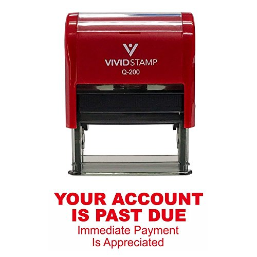 YOUR ACCOUNT IS PAST DUE Self Inking Rubber Stamp (Red Ink) - Medium