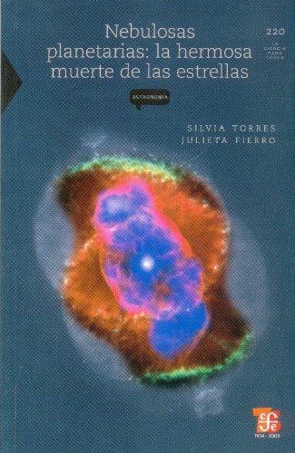 Nebulosas Planetarias La Hermosa Muerte De Las Estrellas