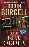 download ebook the kill order (sidney fitzpatrick) by burcell, robin (2013) mass market paperback pdf epub