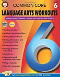 Common Core Language Arts Workouts, Grade 6: Reading, Writing, Speaking, Listening, and Language Skills Practice