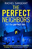 The Perfect Neighbors: A gripping psychological thriller with an ending you won't see coming