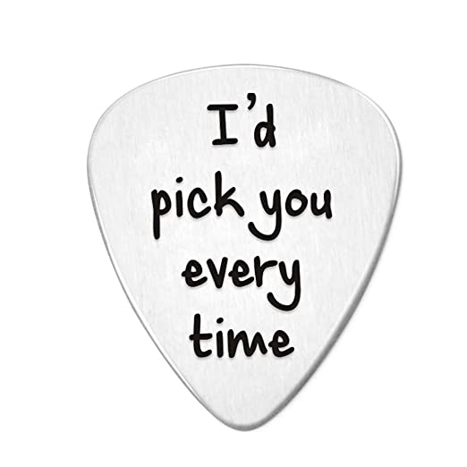 I'd Pick You Every Time Steel Guitar Pick- Jewelry Gift for Musician Husband Boyfriend Fiance